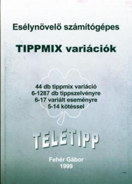 Esélynövelő számítógépes TIPPMIX variációk