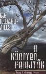 Dag Heward-Mills / A könnyen felejtők