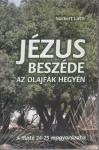 Norbert Lieth / Jézus beszéde az Olajfák hegyén