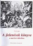 Csia Lajos / A Jelenések könyve