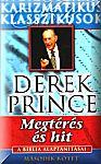 Derek Prince: Megtérés és hit