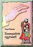 Cseri Kálmán / Szeressétek egymást  G5  2/3