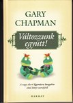 Gary Chapman / Változzunk együtt