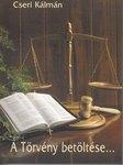 Cseri K.: A törvény betöltése   NEM KAPHATÓ