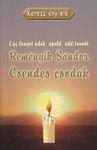 Reményik Sándor / Csendes csodák