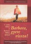 Barbara gyere vissza
