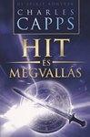Charles Capps: Hit és megvallás