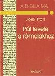 Stott John / Pál levele a rómaiakhoz   NEM KAPHATÓ