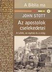 Stott John / Az apostolok cselekedetei