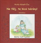 Ne félj te kicsi bárány-daloskönyv