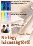 Sipos Ete Álmos / Ne légy házasságtörő!   NEM KAPHATÓ