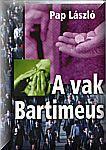 A vak Bartimeus NEM KAPHATÓ