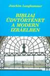 Bibliai üdvtörténet a modern Izraelben
