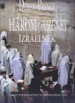 Derek Prince / Három üzenet Izraelnek ÚJDONSÁG