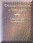 Drágagyöngyök a Bibliából NEM KAPHATÓ