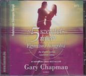 Gary Chapman / Az 5 szeretetnyelv-Egymásra hangolva MP3