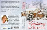 Karen Kingsbury / Karácsony Baxteréknél  ÚJDONSÁG