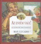 Max Lucado: Az enyém vagy!