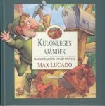 Max Lucado / Különleges ajándék