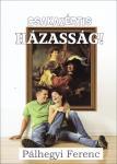 Pálhegyi Ferenc / Csakazértis házasság