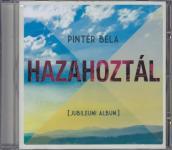 Pintér Béla / Hazahoztál  CD
