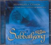 SABBATHSONG CD/Menyegző a Cionon