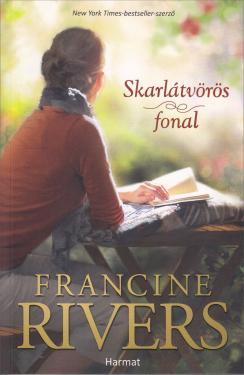A  legújabb / Francine Rivers / Skarlátvörös fonal