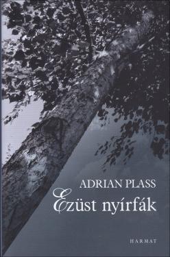 Adrian Plass: Ezüst nyírfák