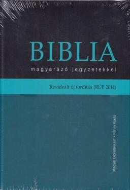 BIBLIA magyarázó jegyzetekkel  Rev. Újfordítás (RÚF)