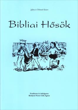 Bibliai hősök  ÚJDONSÁG
