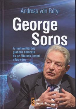 """Georg Soros az """"ezerarcú ember"""""""
