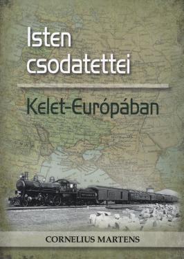 Isten csodatettei Kelet-Európában ÚJDONSÁG