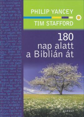Philip Yancey / 180 nap alatt a Biblián át  ÚJDONSÁG
