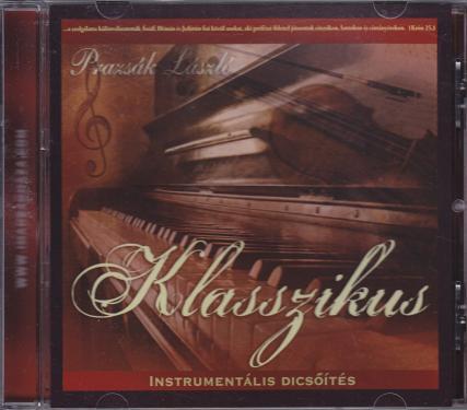 Prazsák László / Klasszikus  CD