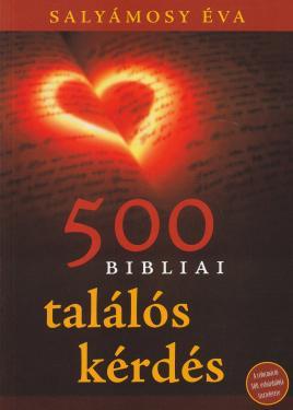 Salyámosy Éva: 500 bibliai találós kérdés