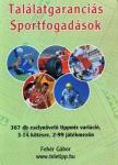 Találatgaranciás Sportfogadások (367 db)