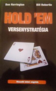 Hold´Em versenystratégia II.