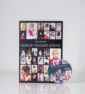 Fátrai Krisztina: Alkalmi frizurák könyve + DVD melléklet 10 db. kontykészítéssel!!!!!