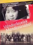 Miklya Luzsányi Mónika: Vándorlevelek Mandzsúriából