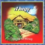 Allegra Mc Birney: A hegy