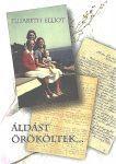 Elisabeth Elliot: Áldást örköltek