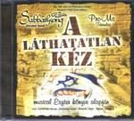 Sabbathsong / A láthatatlan kéz -musical  CD