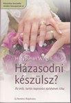 Házasodni készülsz?