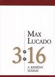 Max Lucado: 3:16-A remény száma
