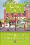 Gary Chapman: Tavaszi történet