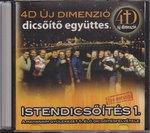 Istendicsőítés 1. CD  4D Újdimenzió