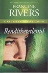 Francine Rivers: Rendíthetetlenül-Rúth NEM KAPHATÓ