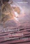Basilea Schlink: Az angyalok és démonok láthatatlan világa