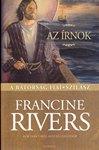 Francine Rivers: Az írnok-Szilász