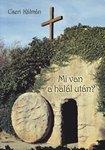 Cseri K.: Mi van a halál után?   NEM KAPHATÓ